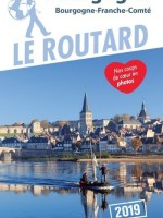 Guide du Routard Bourgogne 2019