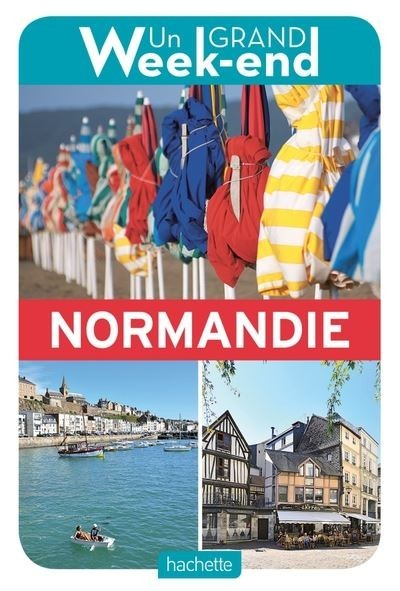 Un Grand Week-end à Normandie